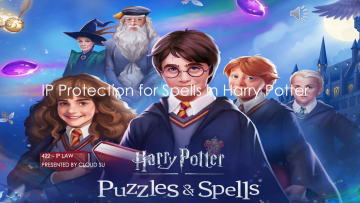 Presentation: IP protection for Harry Potter spells